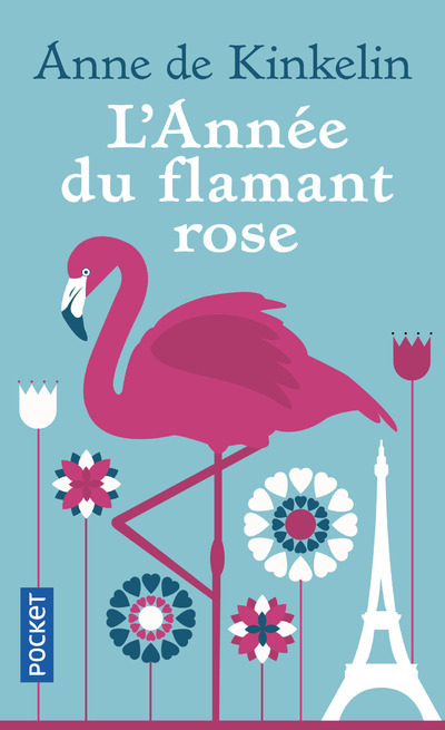 L'ANNEE DU FLAMANT ROSE