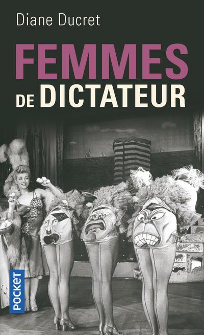 FEMMES DE DICTATEUR - VOL1