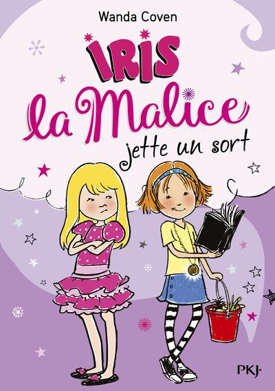 IRIS LA MALICE - TOME 2 JETTE UN SORT - VOL2