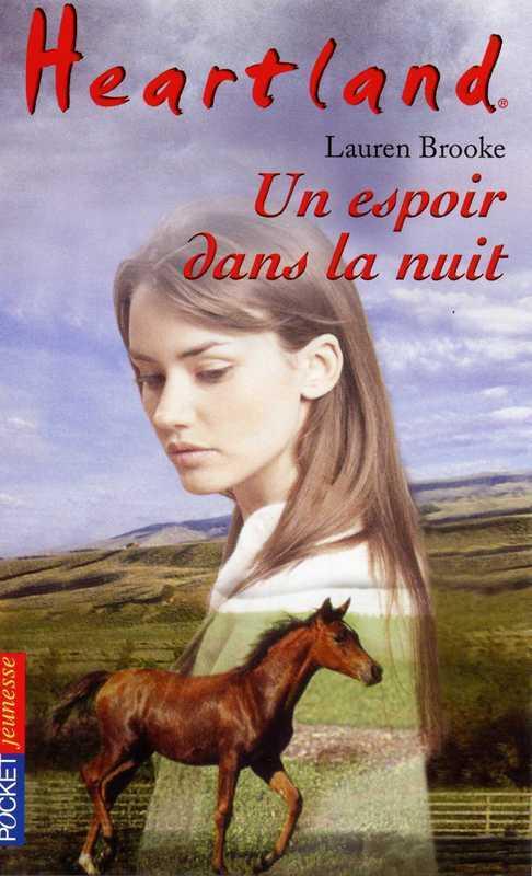 Heartland tome 17, UN ESPOIR DANS LA NUIT
