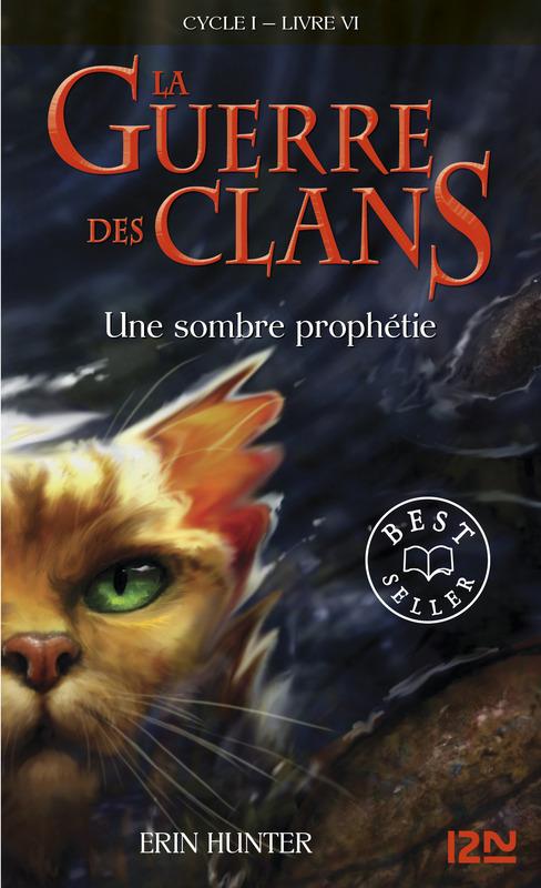 La guerre des clans tome 6, UNE SOMBRE PROPHÉTIE