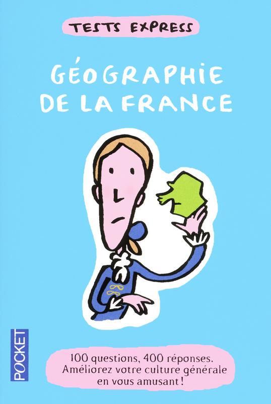 Tests express / Géographie de la France