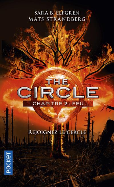 THE CIRCLE - CHAPITRE 2 FEU - VOL2