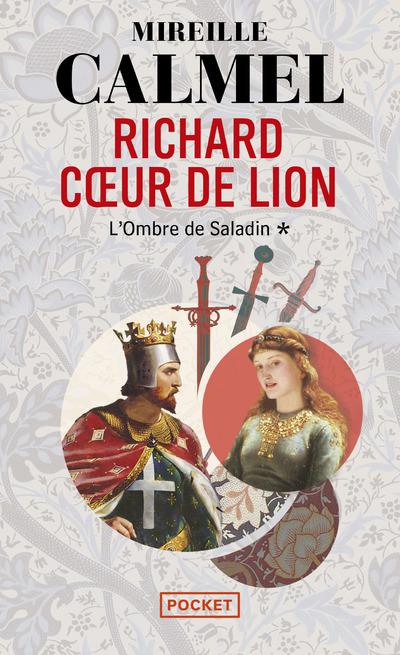 RICHARD COEUR DE LION - TOME 1 L'OMBRE DE SALADIN - VOL1