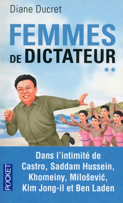 FEMMES DE DICTATEUR - TOME 2 - VOL2
