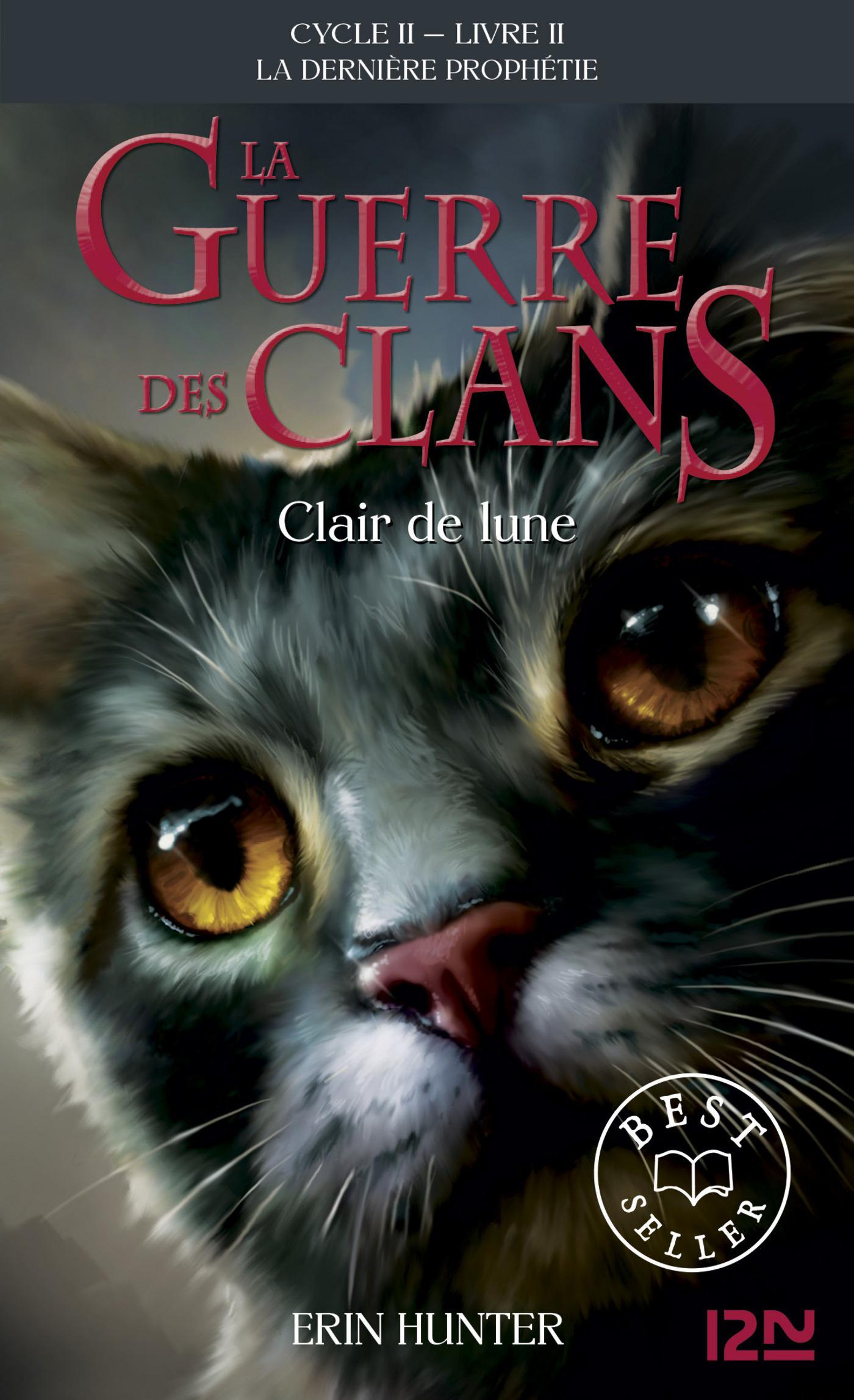 La guerre des clans II - La dernière prophétie tome 2, CLAIR DE LUNE