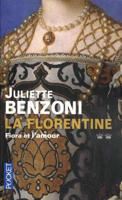 LA FLORENTINE - TOME 2 FIORA ET L'AMOUR