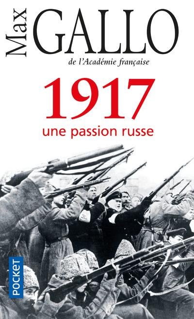 1917, UNE PASSION RUSSE