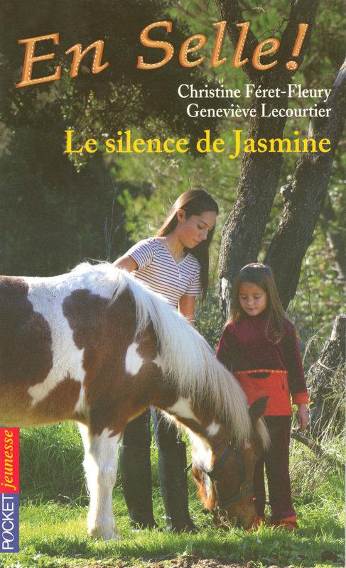En selle ! tome 10, LE SILENCE DE JASMINE
