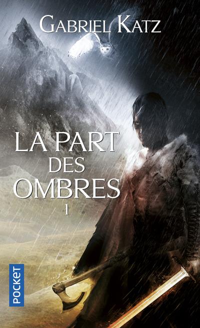 LA PART DES OMBRES - TOME 1 - VOL1