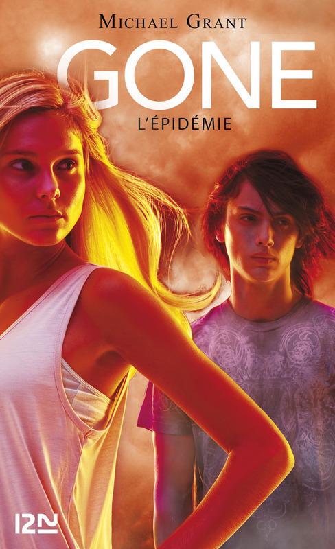 Gone tome 4 L'épidémie