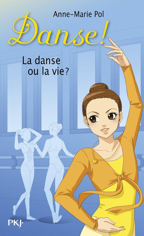 Danse ! tome 35, LA DANSE OU LA VIE ?