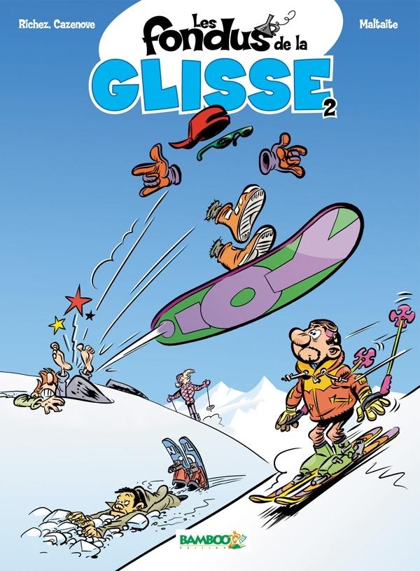 LES FONDUS DE LA GLISSE - TOME 2