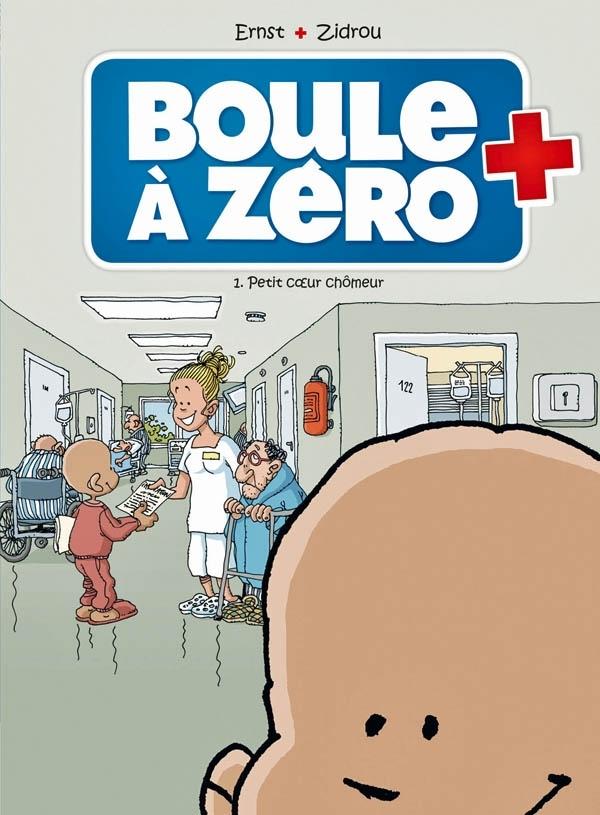 BOULE A ZERO - TOME 1 - PETIT COEUR CHOMEUR
