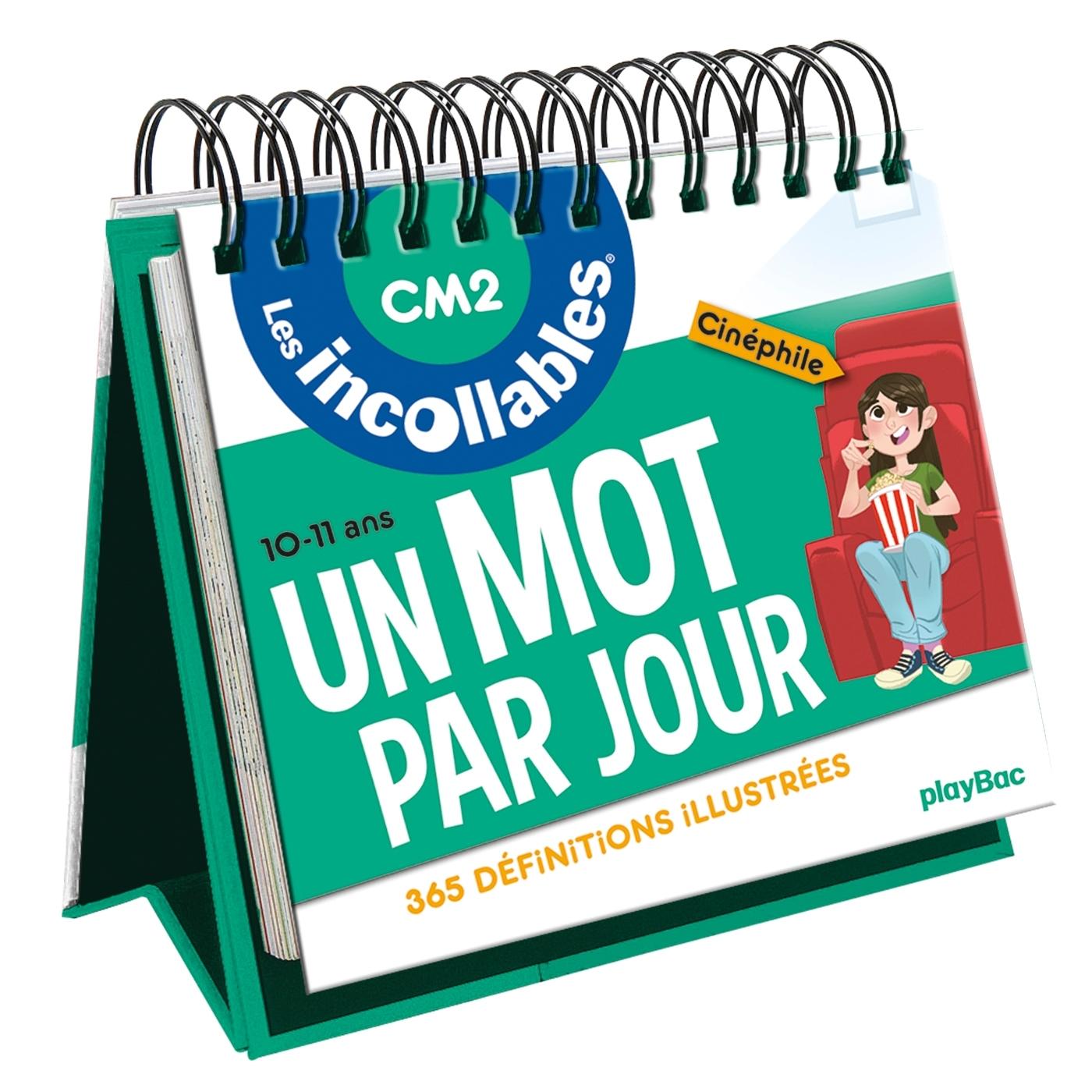 LES INCOLLABLES - UN MOT PAR JOUR - CM2 - 10/11 ANS