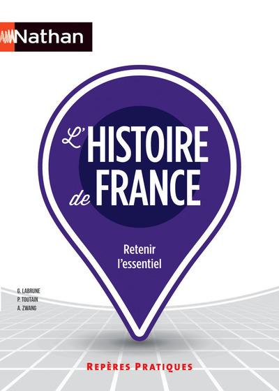 L'HISTOIRE DE FRANCE - NUMERO 4 REPERES PRATIQUES 2016