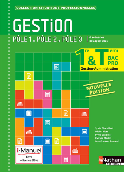 GESTION 1RE & TERM BAC PRO GESTION-ADMINISTRATION POLES 1-2-3 (SITUATION PROFESS) LIVRE+LICENCE 2015