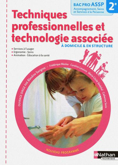 TECHNIQUES PROFESSIONNELLES ET TECHNOLOGIE ASSOCIEE (POCHETTE) 2NDE BAC PRO ASSP ELEVE 2011