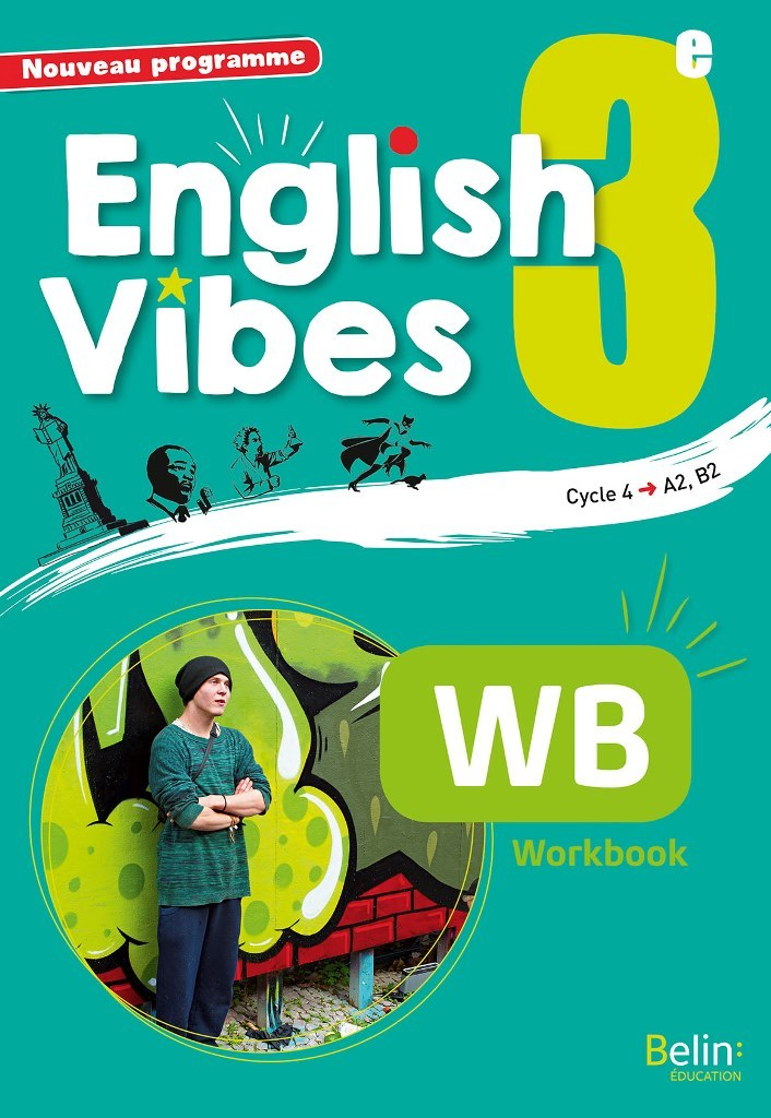 ANGLAIS 3E 2017 WORKBOOK -  ENGLISH VIBES