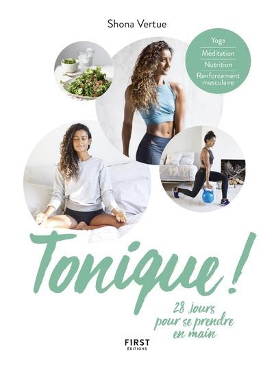 TONIQUE ! 28 JOURS POUR SE PRENDRE EN MAIN