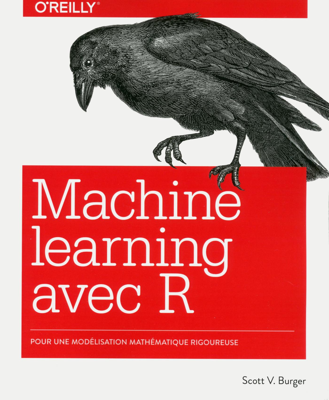 Le Machine learning avec R - Modélisation mathématique rigoureuse