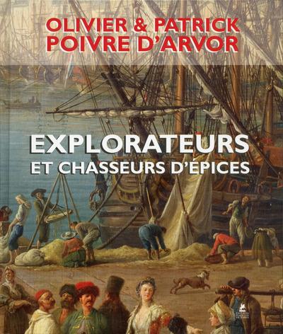 EXPLORATEURS ET CHASSEURS D'EPICES