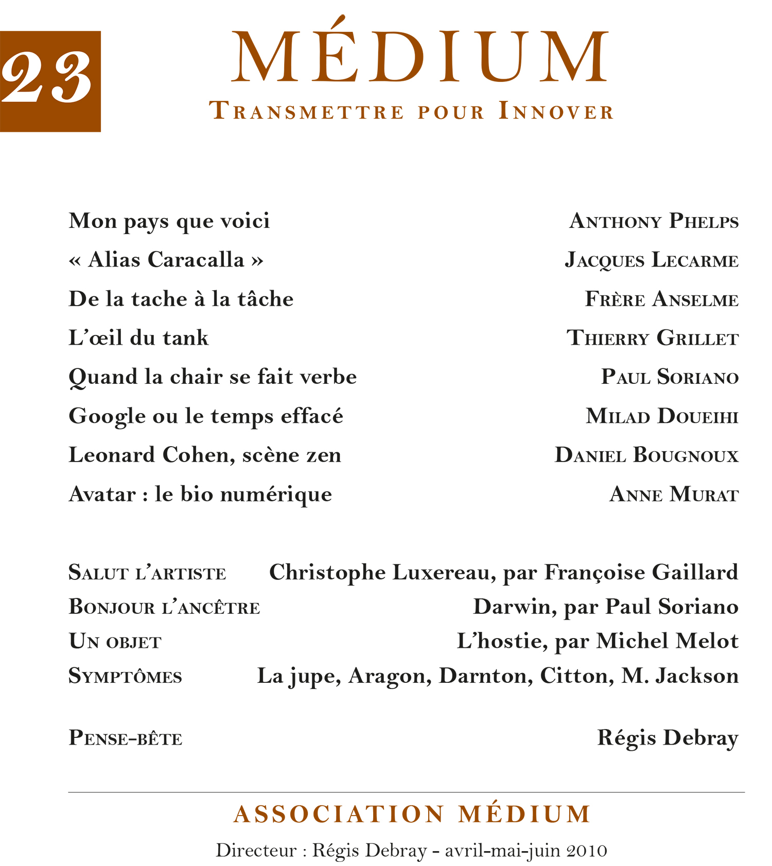 Médium n°23, avril-juin 2010