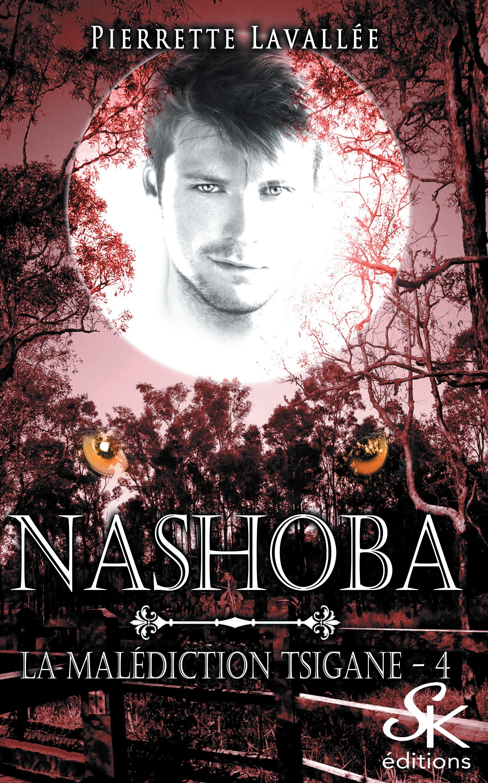 Nashoba, LA MALÉDICTION TSIGANE, T4