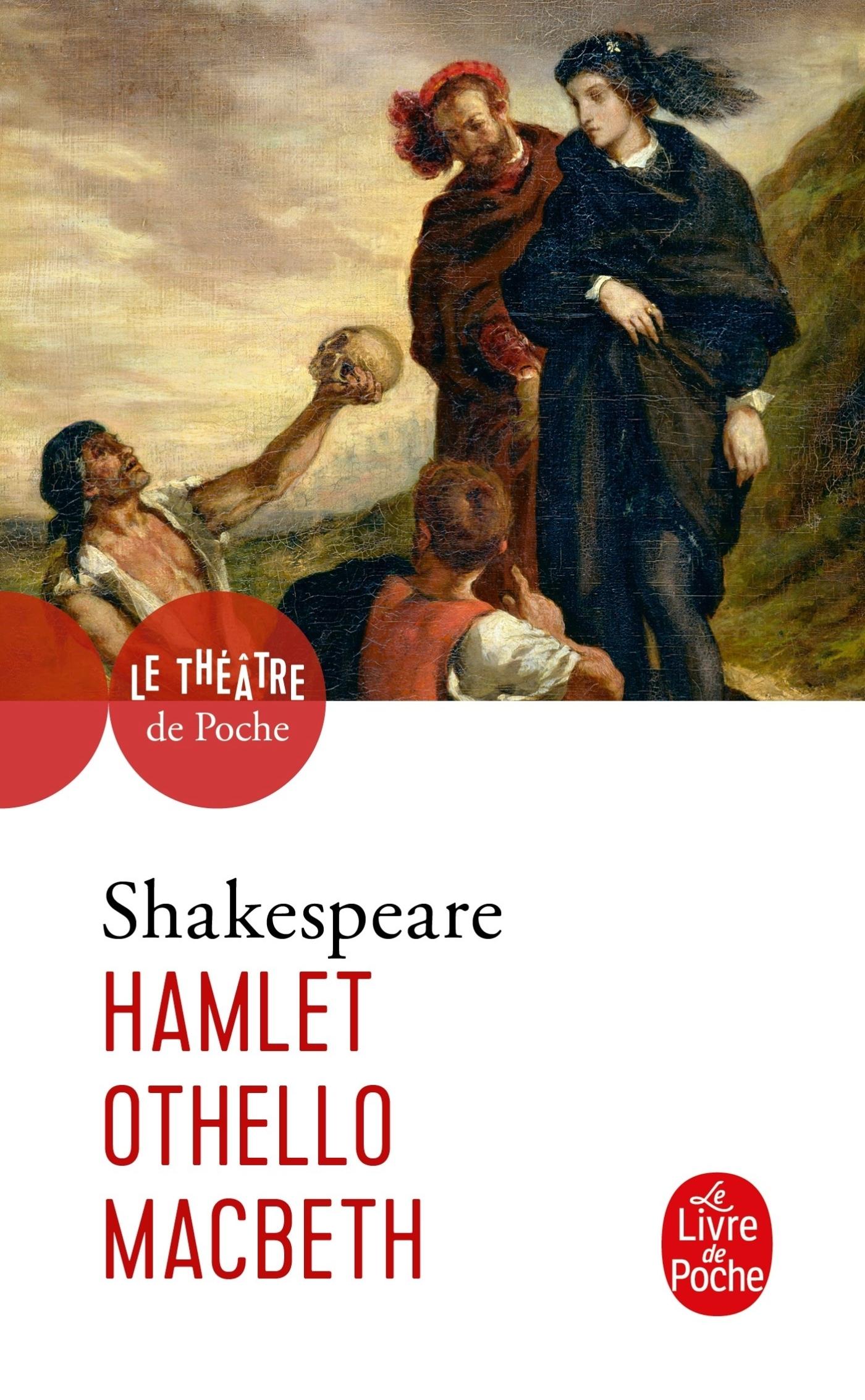 HAMLET-OTHELLO-MACBETH