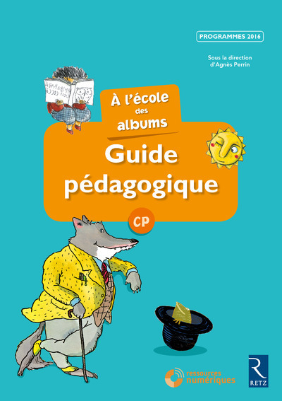 A L'ECOLE DES ALBUMS CP - GUIDE PEDAGOGIQUE + CD - SERIE BLEUE