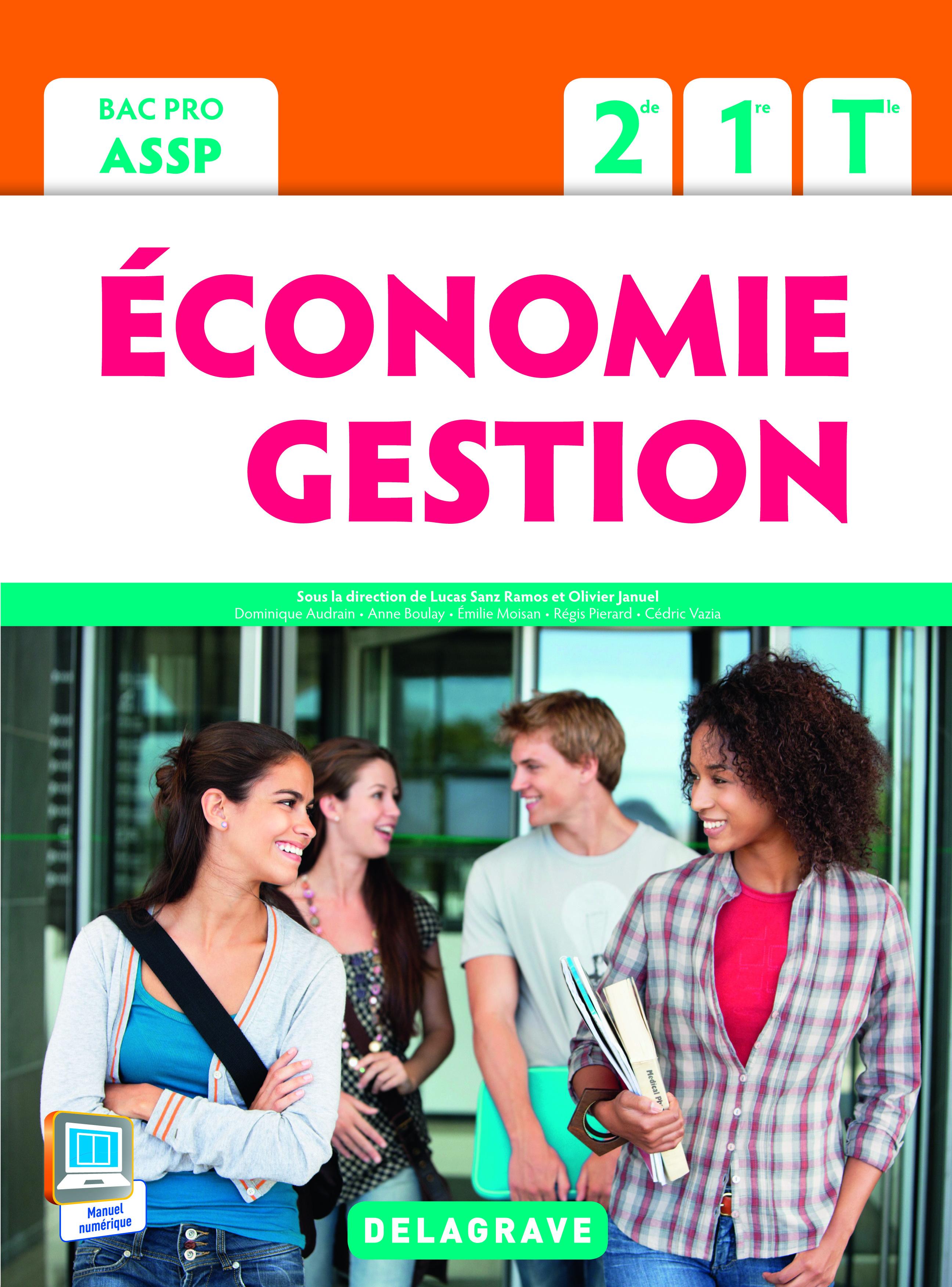 ECONOMIE GESTION 2E 1E TERM BAC PRO ASSP ELEVE