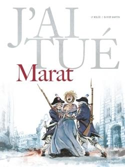 J'AI TUE - MARAT