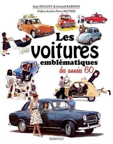LES VOITURES EMBLEMATIQUES DES ANNEES 60