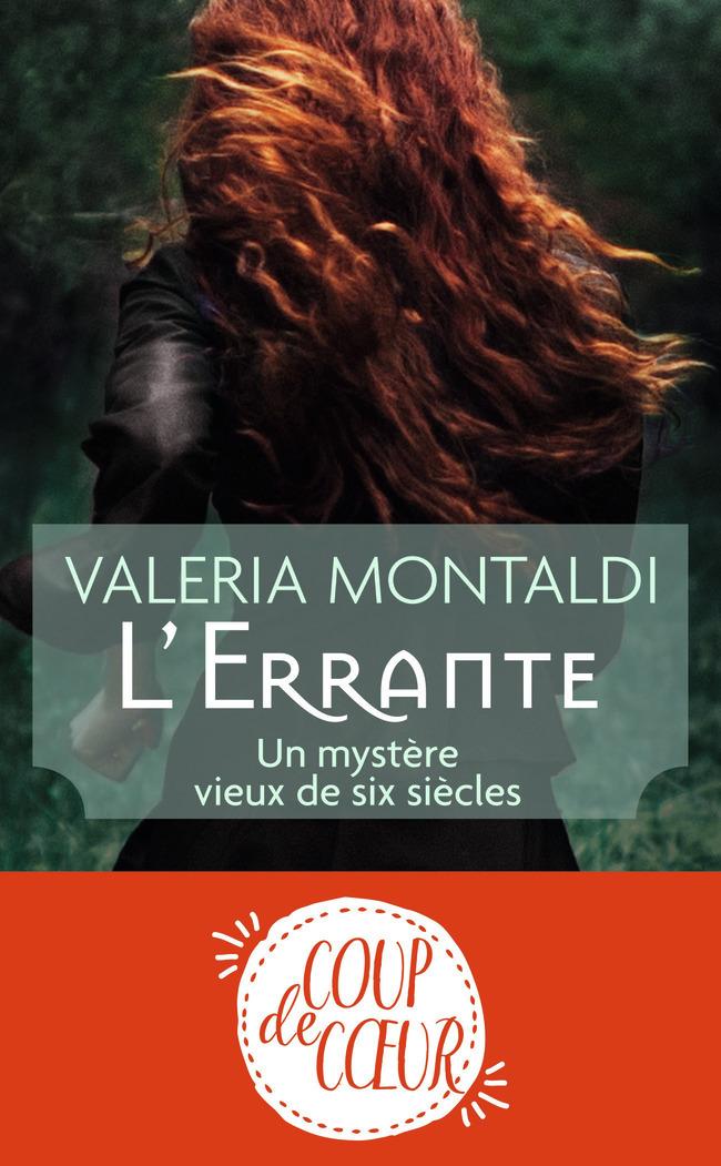 L'ERRANTE - UN MYSTERE VIEUX DE SIX SIECLES
