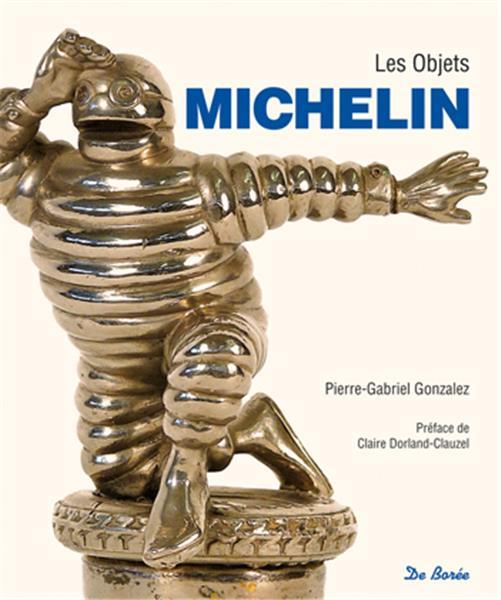 OBJETS DE MICHELIN (LES)