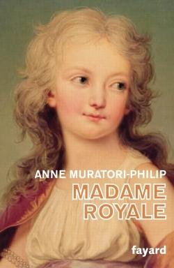 MADAME ROYALE - FILLE DE LOUIS XVI ET DE MARIE-ANTOINETTE