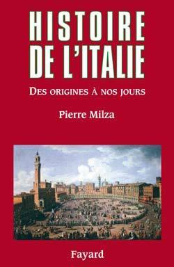 HISTOIRE DE L'ITALIE - DES ORIGINES A NOS JOURS