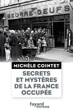 SECRETS ET MYSTERES DE LA FRANCE OCCUPEE