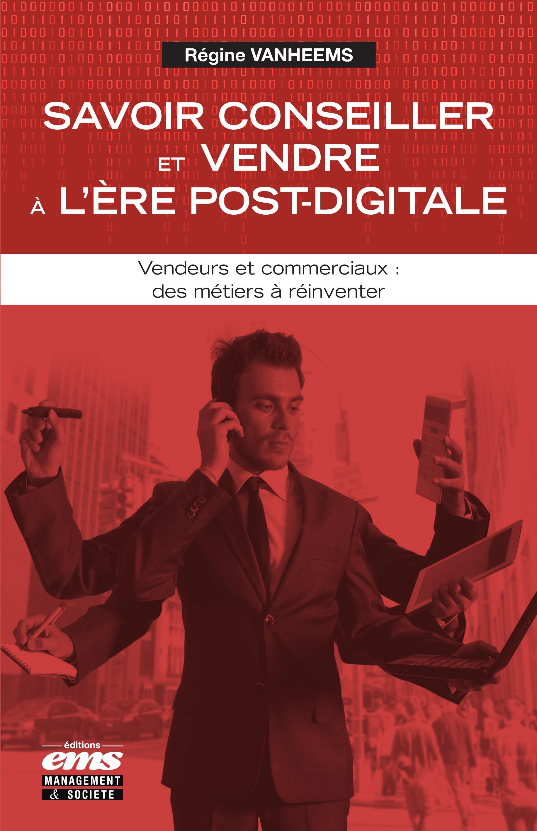 Savoir conseiller et vendre à l'ère post-digitale