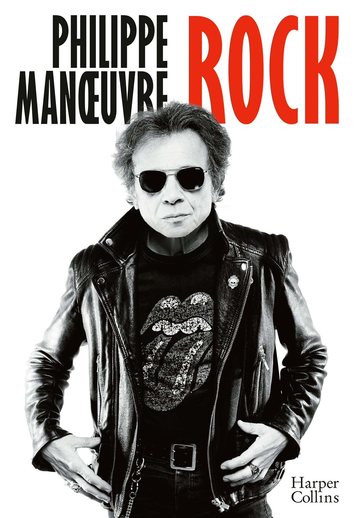 ROCK - LA PREMIERE AUTOBIOGRAPHIE DE PHILIPPE MANOEUVRE ET A TRAVERS LUI 30 ANS D'HISTOIRE DU ROCK!