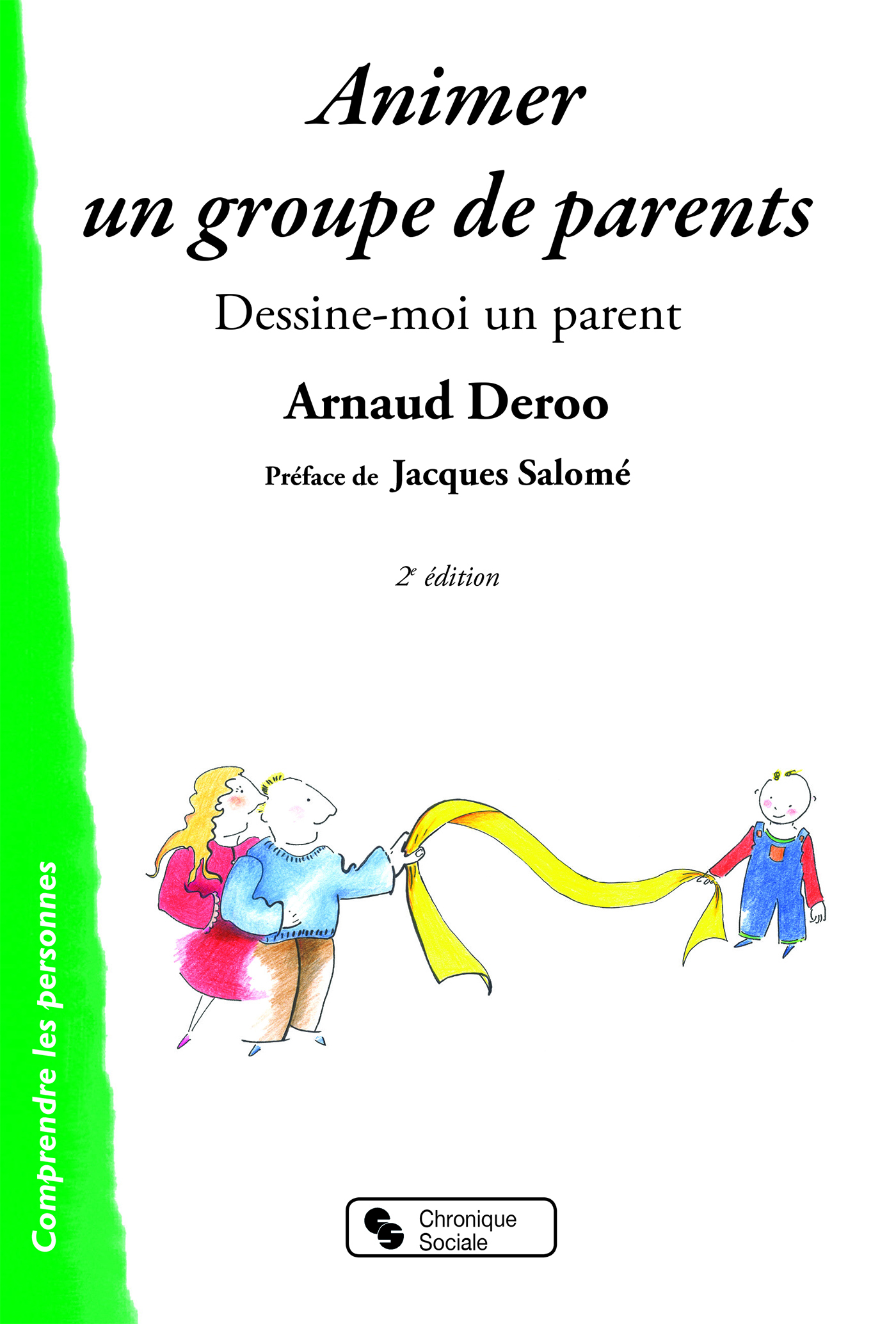 ANIMER UN GROUPE DE PARENTS 2E ED REVUE ET COMPLETEE