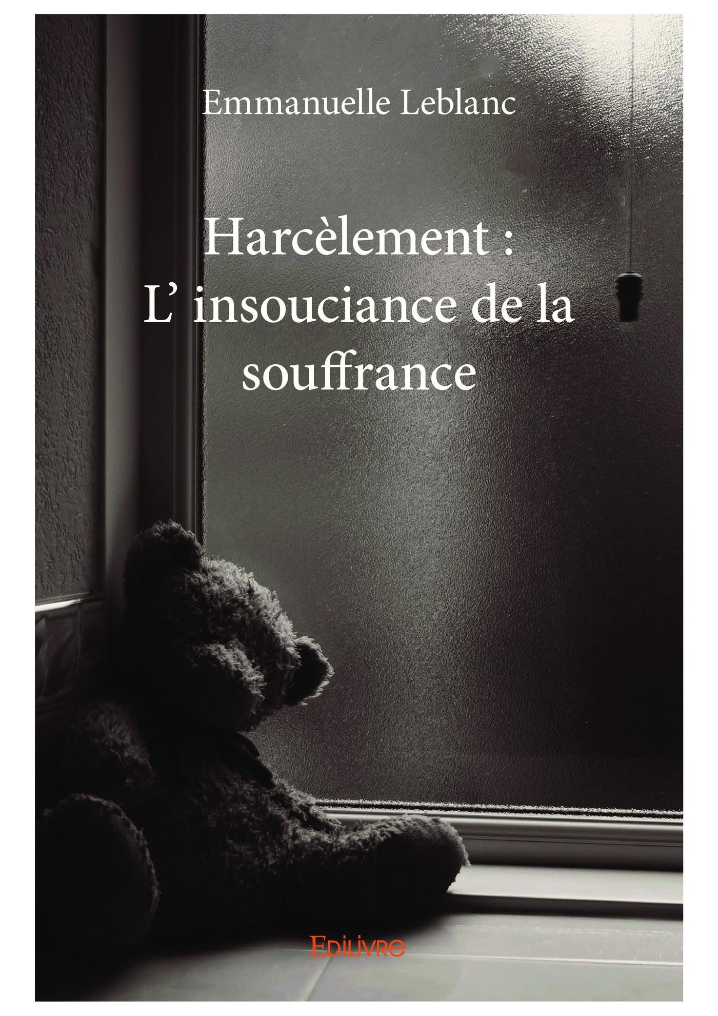 Harcèlement : L' insouciance de la souffrance