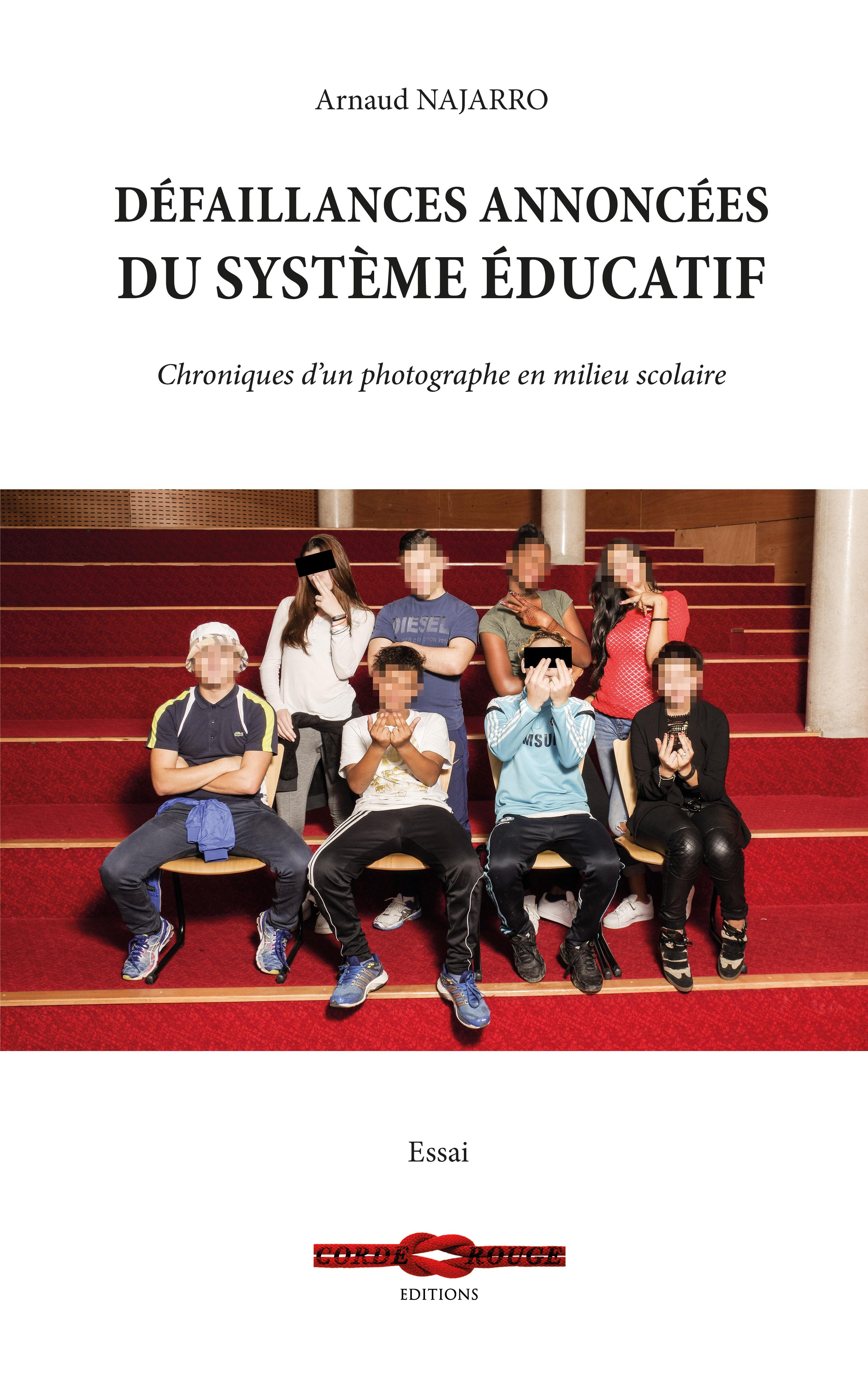 Défaillances annoncées du système éducatif, CHRONIQUES D'UN PHOTOGRAPHE EN MILIEU SCOLAIRE