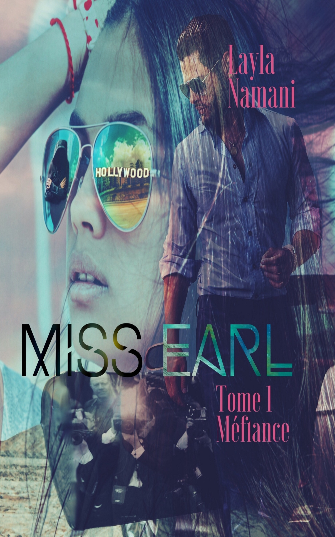 Miss Earl, TOME 1 MÉFIANCE