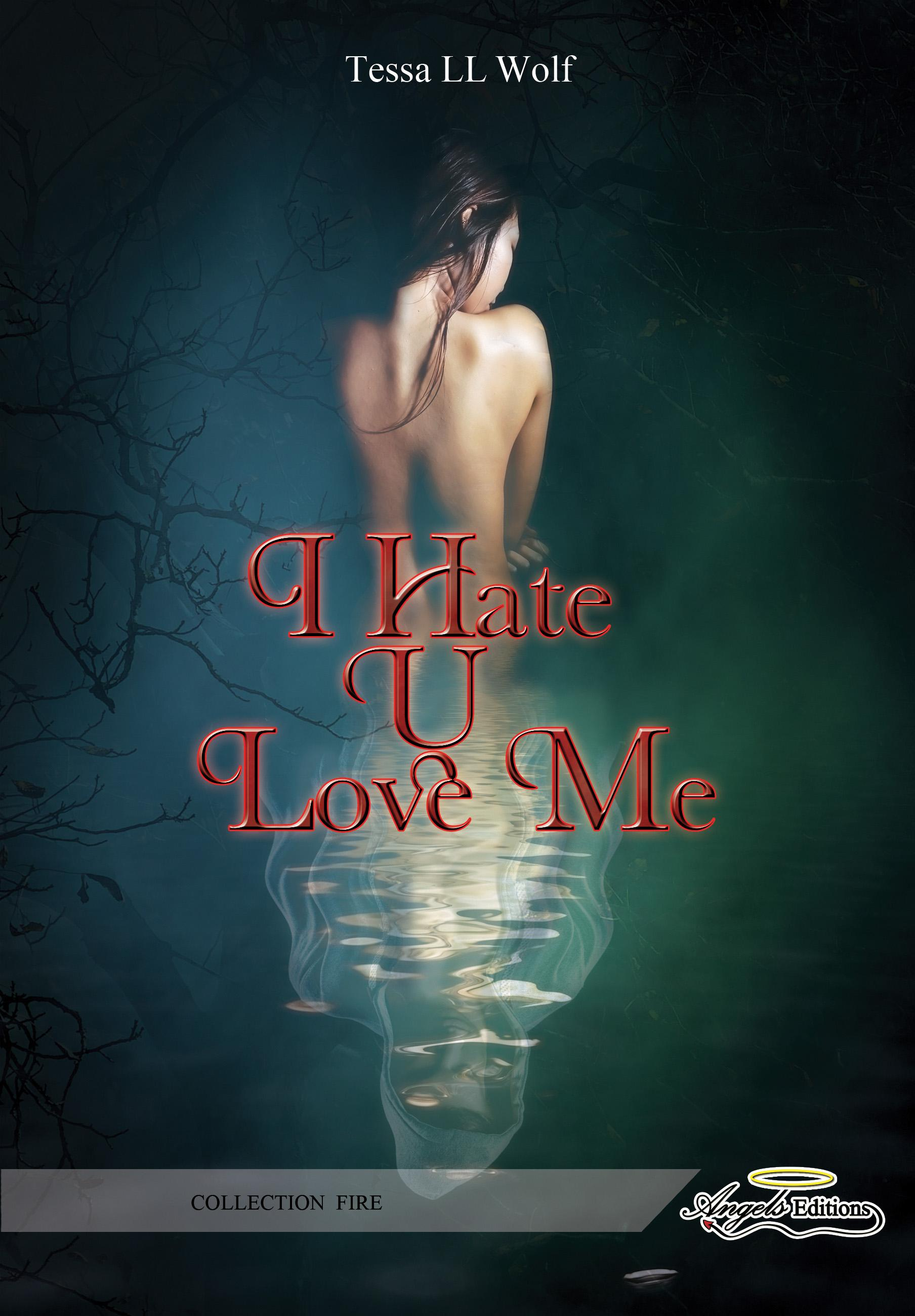 I Hate U Love Me, TOME 1