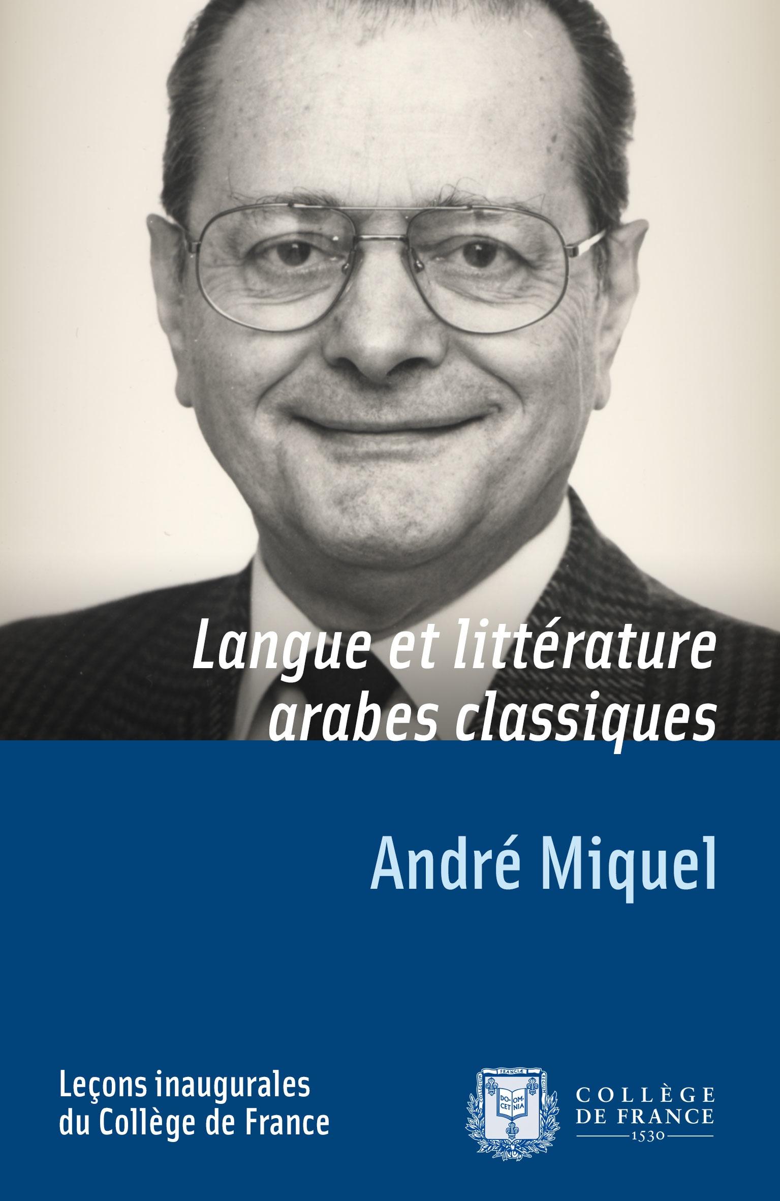 Langue et littérature arabes classiques, LEÇON INAUGURALE PRONONCÉE LE VENDREDI 3 DÉCEMBRE 1976