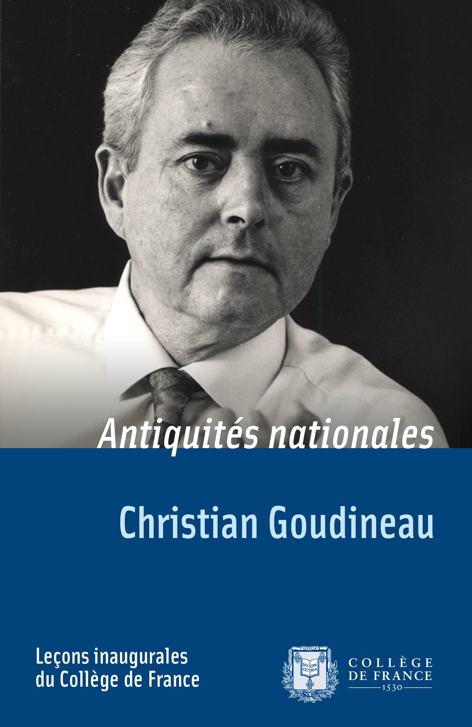 Antiquités nationales, LEÇON INAUGURALE PRONONCÉE LE VENDREDI 14 DÉCEMBRE 1984