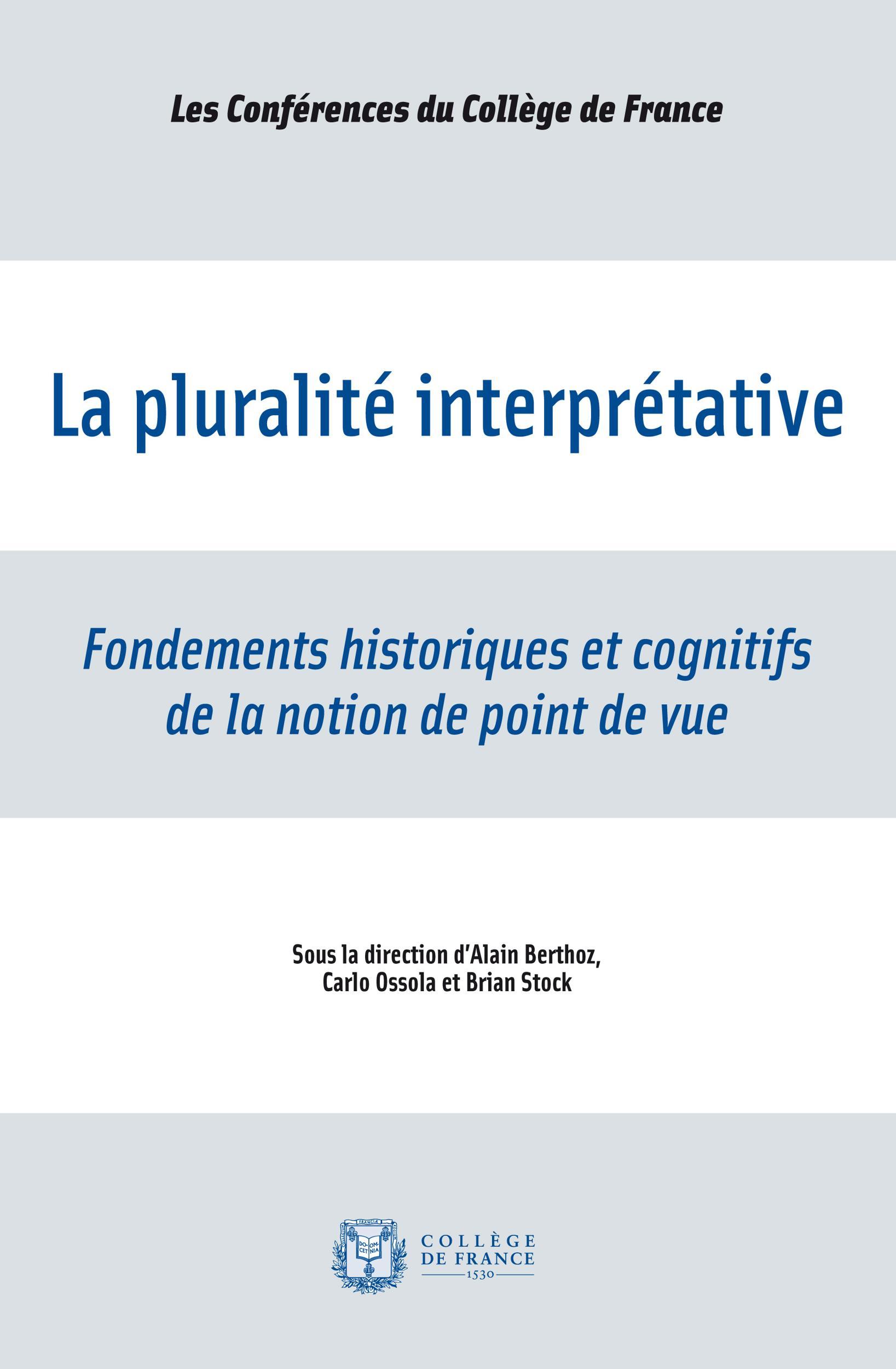 La pluralité interprétative, FONDEMENTS HISTORIQUES ET COGNITIFS DE LA NOTION DE POINT DE VUE