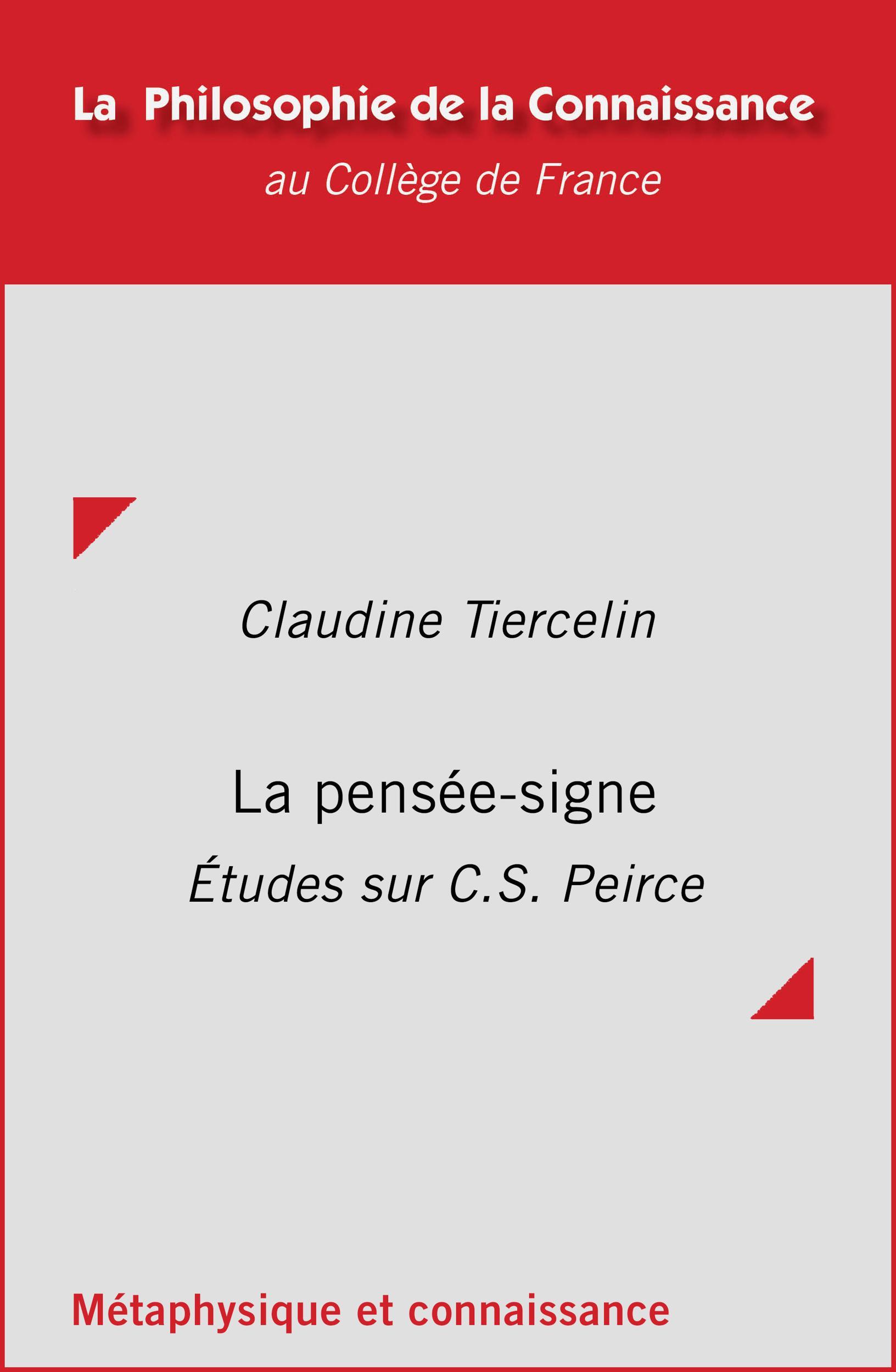 La pensée-signe, ÉTUDES SUR C. S. PEIRCE