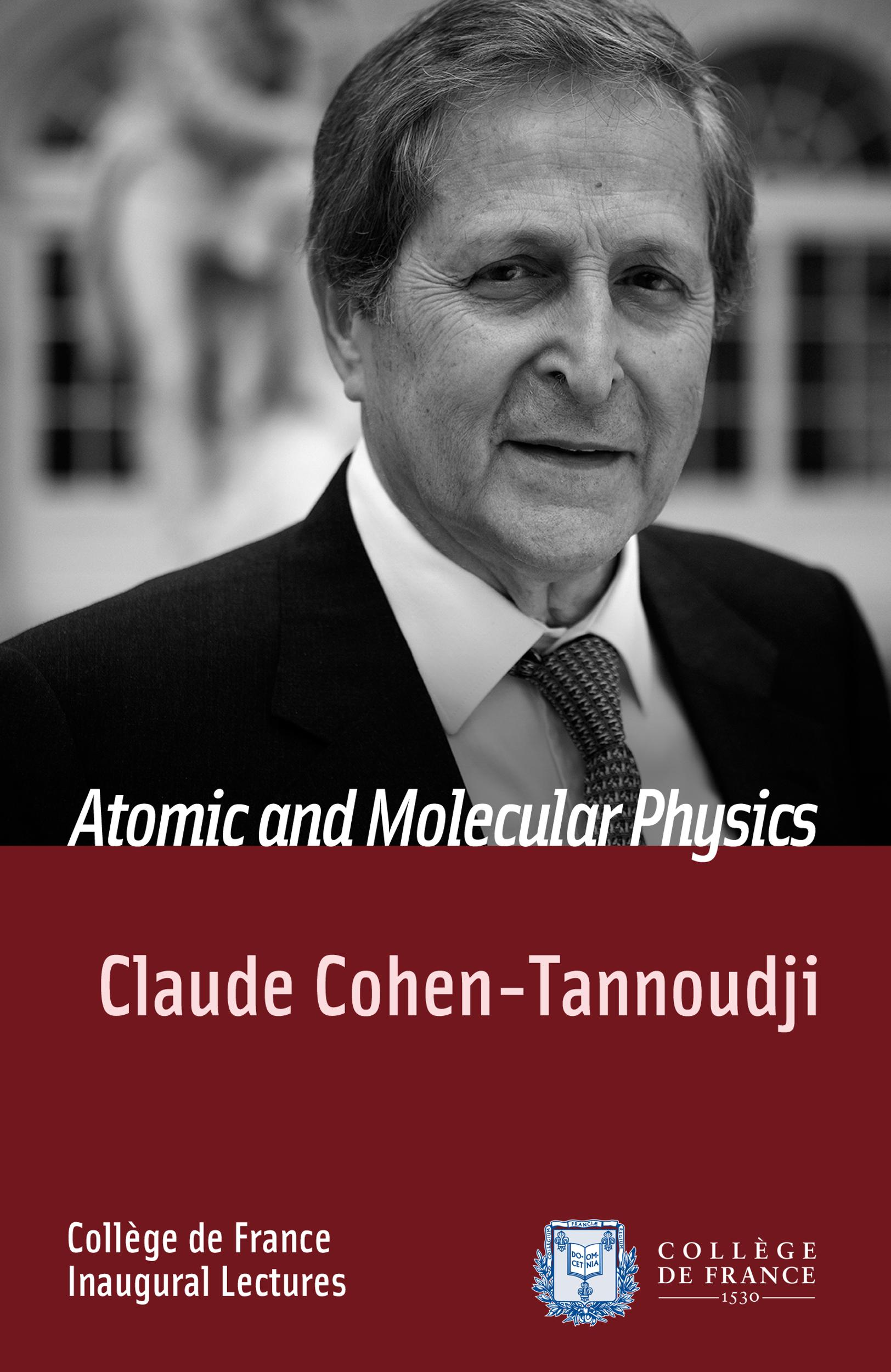 Atomic and Molecular Physics, INAUGURAL LECTURE DELIVERED ON TUESDAY 11 DECEMBER 1973